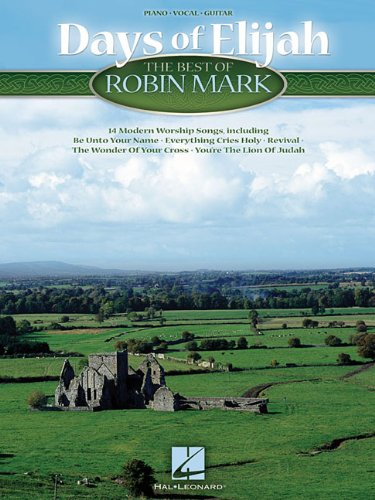 Robin Mark Worship - Days of Elijah - The Best of Robin Mark