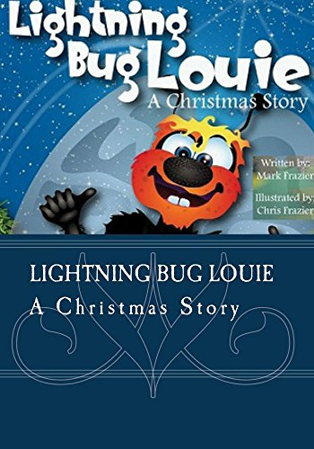 Lightning Bug Louie - A Christmas Story]()