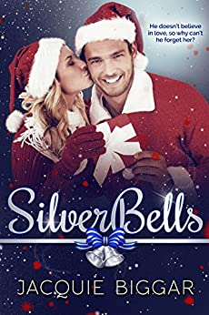 Silver Bells: A Sweet Holiday Romance (An Augustus Grant Mystery-Prequel) by [Biggar, Jacquie]