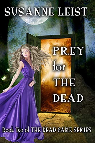 Prey for The Dead: Book Two of The Dead Game Series by [Leist, Susanne]