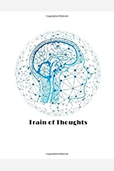 Train of Thoughts Paperback