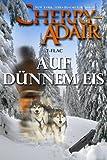 Auf Dünnem Eis (Die Wright's (T-FLAC) 5) (German Edition)