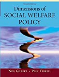 img - for Dimensions of Social Welfare Policy (7th Edition) by Neil Gilbert (2009-03-05) book / textbook / text book