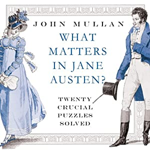 What Matters in Jane Austen Hörbuch
