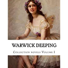 Warwick Deeping, Collection novels Volume I