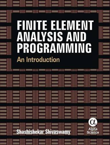 Finite Element Analysis and Programming: An Introduction