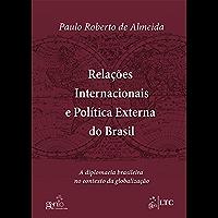 Relações Internacionais e Política Externa do Brasil