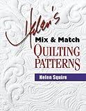 Helen's Mix & Match Quilting Patterns (Dear Helen)