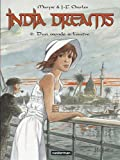 India Dreams, Tome 6 : D'un monde à l'autre