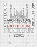 Graph Paper Notebook: Architecture Design Drawing