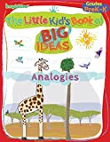 img - for The Little Kid's Book of Big Ideas: Analogies book / textbook / text book