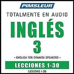 ESL Spanish Phase 3, Units 1-30