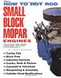 img - for How to Hot Rod Small Block Mopar Engines: Covers All Chrysler, Dodge & Plymouth LA Series Engines-1964 to Present-273-318-340-360 C.I.D. book / textbook / text book