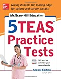 img - for McGraw-Hill Education 5 TEAS Practice Tests, 2nd Edition (Mcgraw Hill's 5 Teas Practice Tests) book / textbook / text book