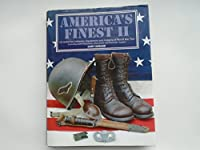 America's Finest: US Airborne Uniforms, Equipment and Insignia of World War Two (ETO): Vol 2