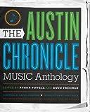 The Austin Chronicle Music Anthology, , 0292722702