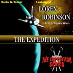 The Expedition: Expedition, Book 1 | Loren Robinson