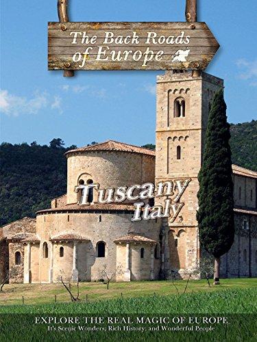 Back Roads of Europe - Tuscany, Italy