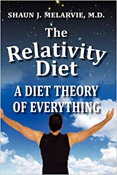 The Relativity Diet: A Diet Theory of Everything