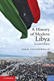 Front cover for the book A History of Modern Libya by Dirk Vandewalle
