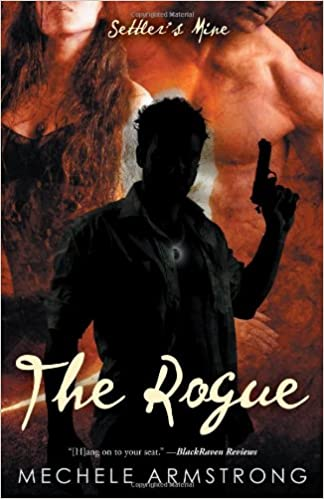 The Rogue [Settlers Mine 6]