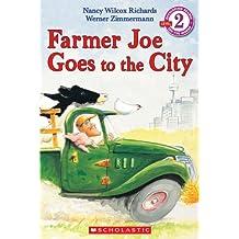 Farmer Joe Goes to the City: A Scholastic Canada Reader