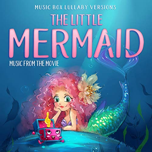 (The Little Mermaid: Music from the Movie (Music Box Lullabye Versions))