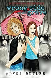 Wrong Side of the Grave (Mothman Mysteries) (Volume 1) by Bryna Butler (2015-02-21)