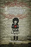 Surviving Your Worst Nightmare, Patti Snodgrass, 1456334077