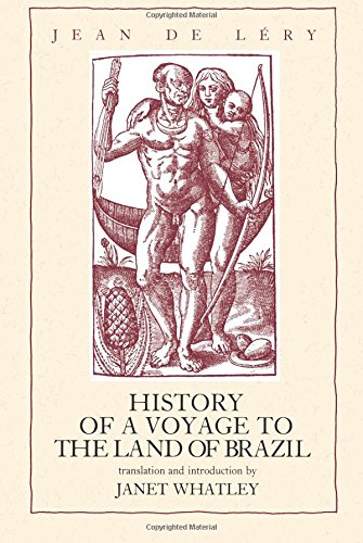 History of a Voyage to the Land of Brazil (Latin American Literature and Culture)