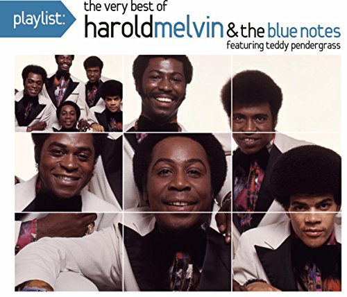 Playlist: The Very Best Of Harold Melvin & The Blue Notes (Harold Melvin & The Bluenotes Greatest Hits)