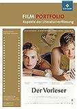 Grundkurs Film: Portfolio: Aspekte der Literaturverfilmung: Der Vorleser