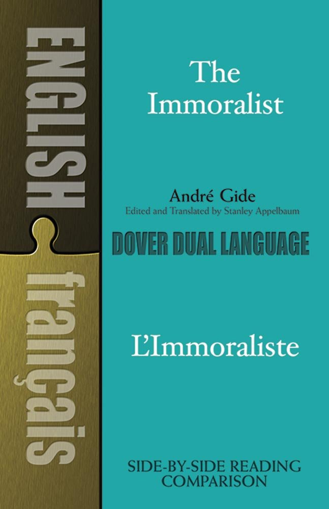 The Immoralist/L'Immoraliste: A Dual-Language Book (Dover Dual Language French) (English and French Edition)