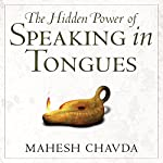 Hidden Power of Speaking in Tongues | Mahesh Chavda