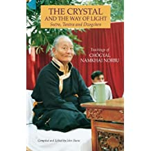 The Crystal and the Way of Light: Sutra, Tantra, and Dzogchen (Tibetan Buddhist Philosophy)