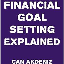 Financial Goal Setting Explained
