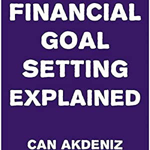Financial Goal Setting Explained Audiobook