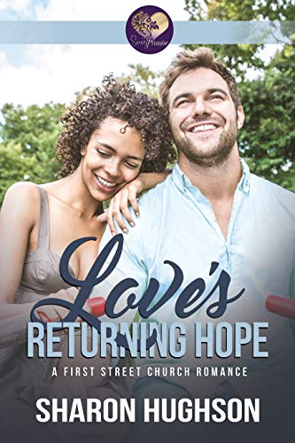 Love's Returning Hope: Texas Homecoming, Book 2 (First Street Church 15) -