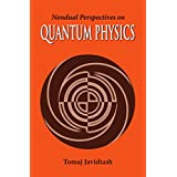 Nondual Perspectives on Quantum Physics: A Guide to the Yoga of Knowledge