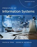 Principles of Information Systems, 13th Edition Front Cover