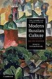 The Cambridge Companion to Modern Russian Culture, , 1107002524