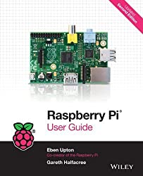 Raspberry Pi User Guide 2nd by Upton, Eben, Halfacree, Gareth (2013) Paperback