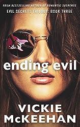 Ending Evil (The Evil Secrets Trilogy Book 3)