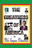 The Greatness of America, Mike Tangunu Ndimunkum Staff, 1438966180