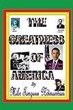 The Greatness of America, Mike Tangunu Ndimunkum Staff, 1438966180