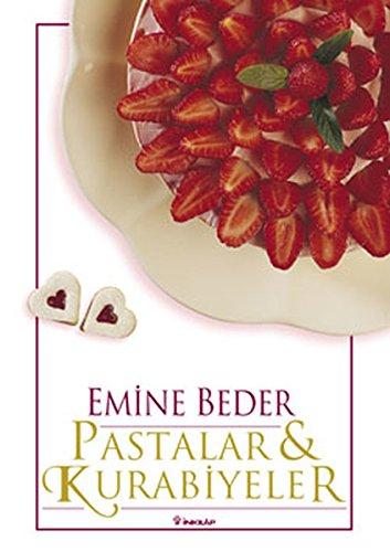 Pastalar Ve Kurabiyeler ( Hardcover )