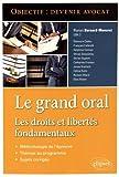 Le Grand Oral les Droits et Libertés Fondamentaux Objectif Devenir Avocat