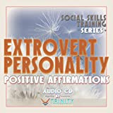 Social Skills Training Series: Extrovert Personality Positive Affirmations audio CD