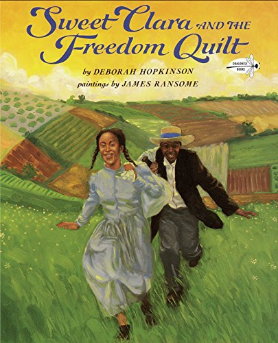 Sweet Clara and the Freedom Quilt (Reading Rainbow (Dragonfly Sweet)
