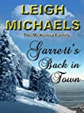 Garrett's Back in Town by Leigh Michaels front cover